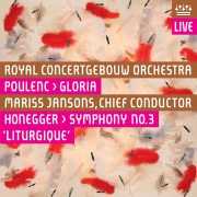 "Poulenc: Gloria - Honegger: Symphony No. 3, ""Symphonie liturgique"" (Live)"