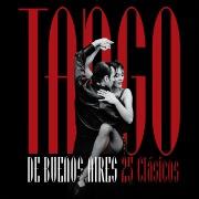 Tango De Buenos Aires: 25 Clásicos
