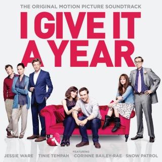 I Give It A Year (Original Soundtrack)