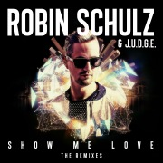 Show Me Love (The Remixes)