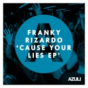 Cause Your Lies EP
