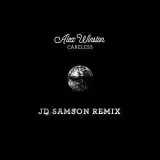 Careless (JD Samson Remix)