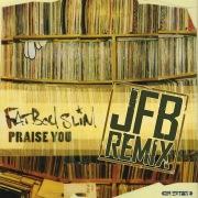Praise You (JFB the Remixes)