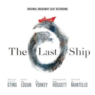 The Last Ship - Original Broadway Cast Recording