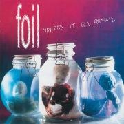 Spread It All Around (Bonus Tracks Edition)