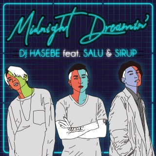 Midnight Dreamin' (feat. SALU & SIRUP)