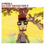 Give It (feat. Kurt Wagner)
