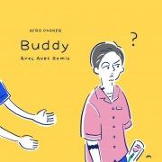 Buddy(Avec Avec Remix)