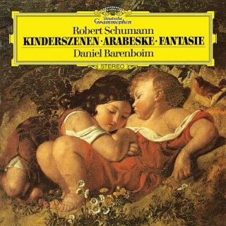Schumann: Fantasie In C, Op.17; Kinderszenen, Op.15; Arabeske In C, Op.18
