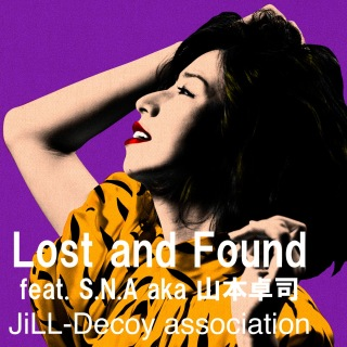 Lost and Found (feat. 山本卓司)