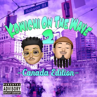 KOWICHI on the WAVE 2 -Canada Edition-
