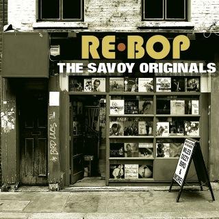 Rebop: The Savoy Originals