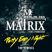 Party Every Night (The Remixes) feat. Francisco