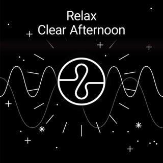 Relax : Clear Afternoon