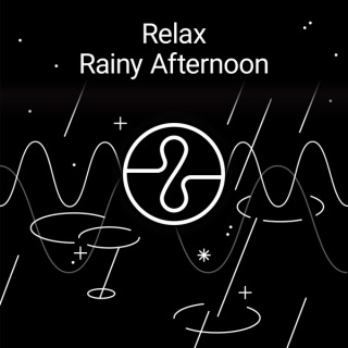 Relax : Rainy Afternoon