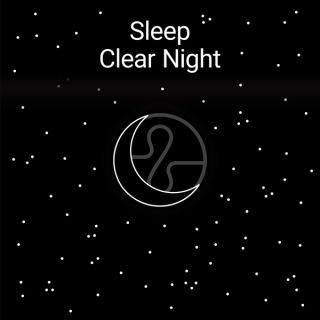 Sleep : Clear Night