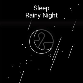 Sleep : Rainy Night