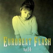 EUROBEAT FLASH VOL.14