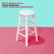 Cheap Sunglasses (Cherry Cherry Boom Boom Remix) feat. Matthew Koma