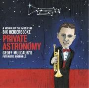 Private Astronomy - Geoff Muldaur / Bix Beiderbecke