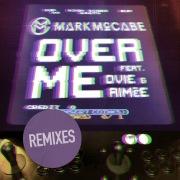 Over Me (Remixes)