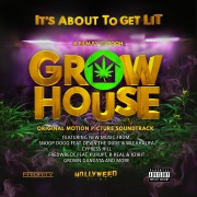 Grow House (Original Motion Picture Soundtrack)