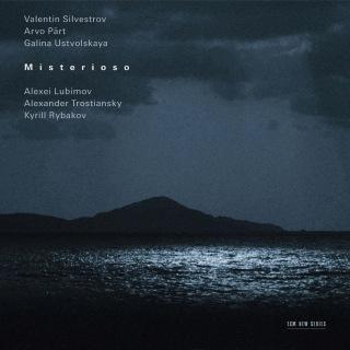Silvestrov, Pärt, Ustvolskaya: Misterioso