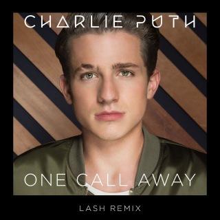 One Call Away (Lash Remix)