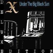 Under The Big Black Sun (Deluxe)