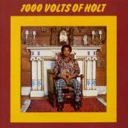 1000 Volts of Holt (Bonus Tracks Edition)