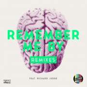 Remember Me By (feat. Richard Judge) [Remixes]