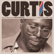 Keep On Keeping On: Curtis Mayfield Studio Albums 1970-1974 (Remastered)