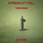 This Is War (feat. Doll) [Remixes]