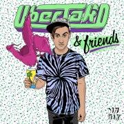 Uberjak'd & Friends EP