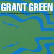 The Best Of Grant Green (Vol. 1)