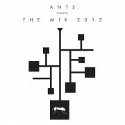 ANTS Presents The Mix 2015