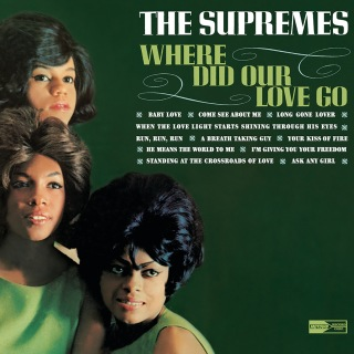 Where Did Our Love Go: 40th Anniversary Edition
