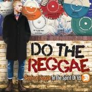 Do the Reggae: Skinhead Reggae in the Spirit of '69
