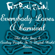 Everybody Loves a Carnival (The Cube Guys & Analog People in a Digital World Remix)