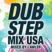 Dubstep Mix USA (Mixed By Lawler)