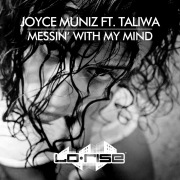 Messin' With My Mind (feat. Taliwa)