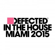 Defected In The House Miami 2015