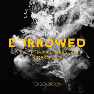 Borrowed (feat. Gyptian & L Marshall) [Kideko Remix]
