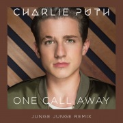 One Call Away (Junge Junge Remix)