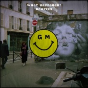What Happened? (Remixes)