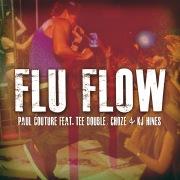 Flu Flow (feat. Tee Double, Choze & KJ Hines)