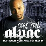 Coke Talk (feat. Styles P & French Montana)