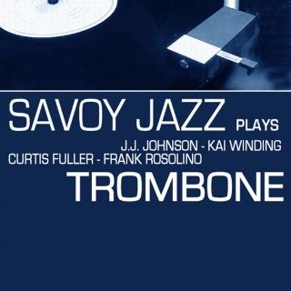 Savoy Jazz Plays Trombone