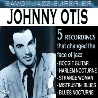 Savoy Jazz Super EP: Johnny Otis
