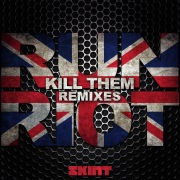 Kill Them (Remixes)